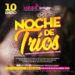 VIERNES 10 DE ENERO  NOCHE DE TRIOS
